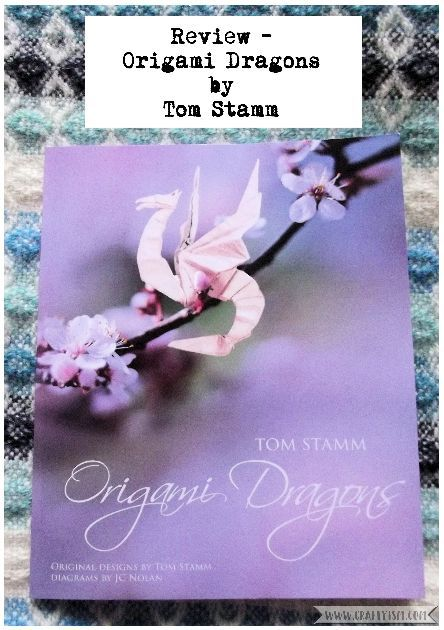 Review - Origami Dragons by Tom Stamm