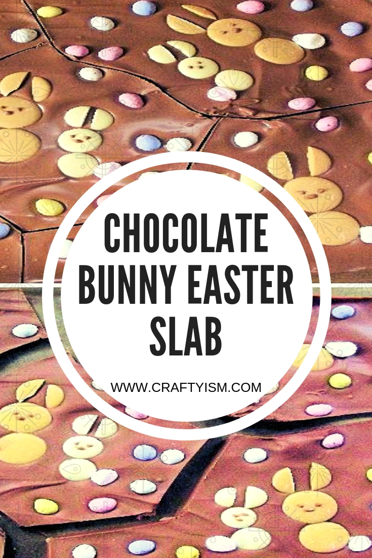DIY Chocolate Bunny Easter Slab - Title