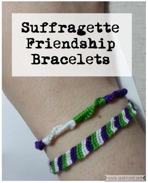 How to make - Suffragette Friendship Bracelets | Title