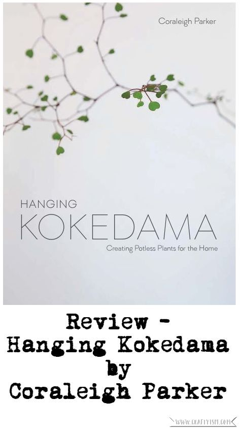 Review - Hanging Kokedama by Coraleigh Parker | Title