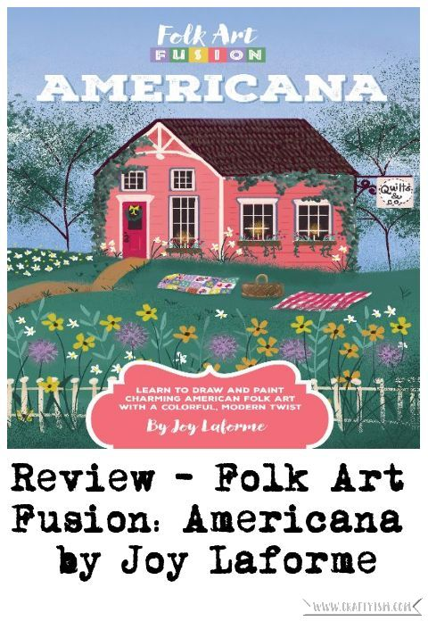 Review - Folk Art Fusion: Americana by Joy Laforme | Title
