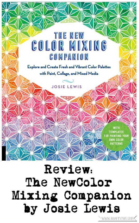 Craftyism - The New Color Mixing Companion by Josie Lewis | Title
