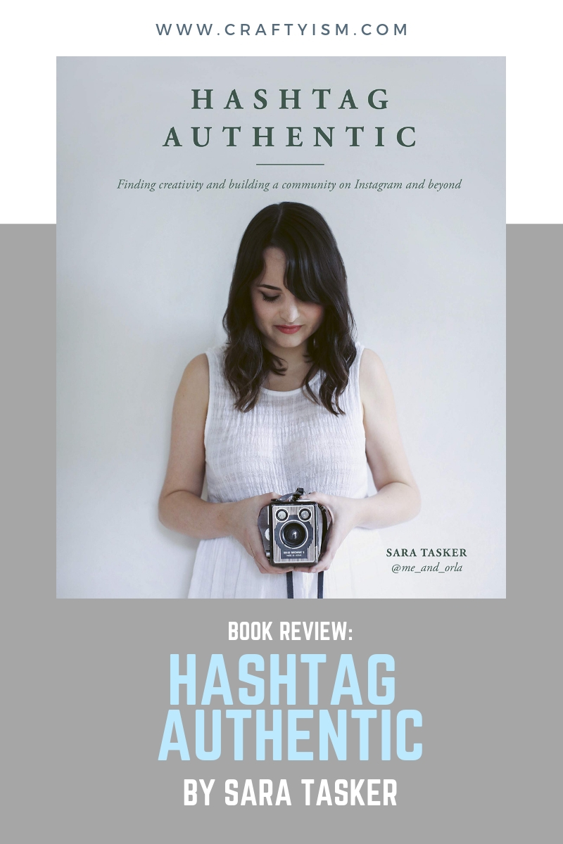 Craftyism - Review: Hashtag Authentic by Sara Tasker | Title