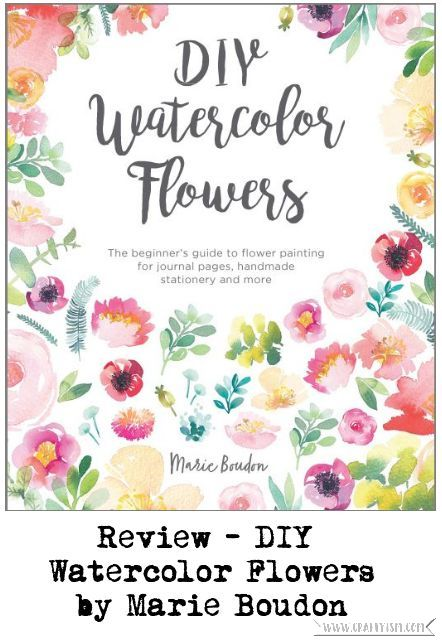Craftyism book review - DIY Watercolor Flowers by Marie Boudon | Title