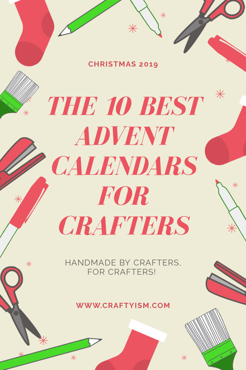 Craftyism | The Best 10 Advent Calendars for Crafters | Title