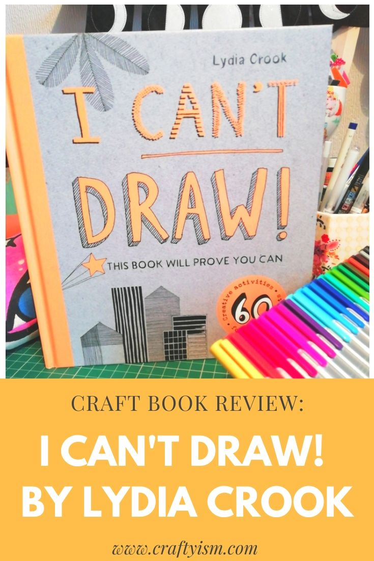 Craft Book Review I Can't Draw by Lydia Crook - book cover