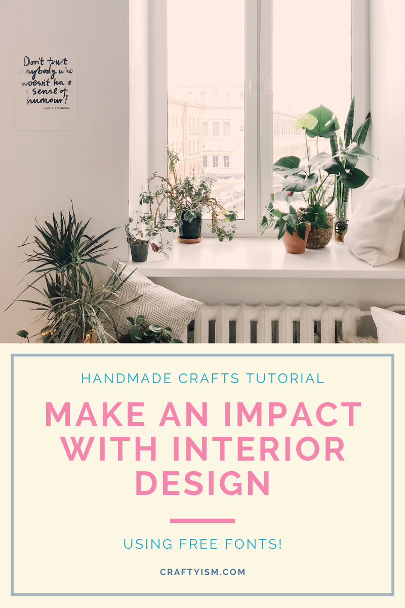 Handmade crafts tutorial - Make an impact with interior design using free fonts