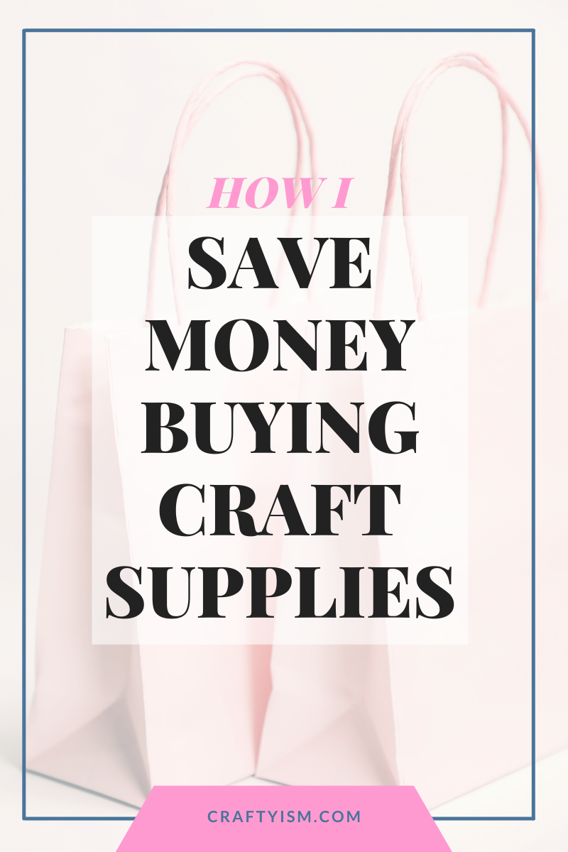 How I save Money Buying Craft Supplies